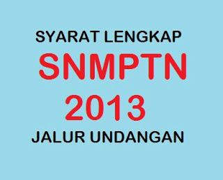 Tata Cara Mengikuti SNMPTN Tahun 2013